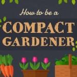 Become a compact gardener!